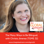 Raising Bilingual Kids, Multicultural